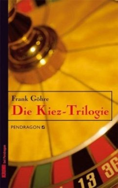 Die Kiez-Trilogie - Göhre, Frank