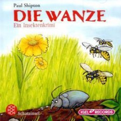 Die Wanze, 2 Audio-CDs - Shipton, Paul