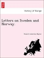 Letters on Sweden and Norway.