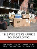 The Webster's Guide to Hoarding
