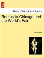 Routes to Chicago and the World's Fair