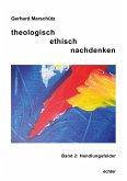 theologisch ethisch nachdenken