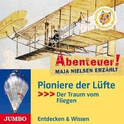 Pioniere der Lüfte, 1 Audio-CD