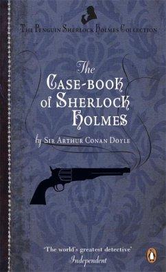 The Case-Book of Sherlock Holmes - Conan Doyle, Arthur