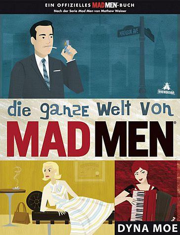 Die ganze Welt von MAD MEN - Moe, Dyna