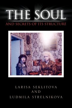 The Soul and Secrets of Its Structure
