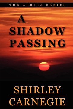 A Shadow Passing - Carnegie, Shirley