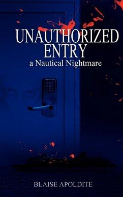 Unauthorized Entry - Apoldite, Blaise