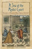 A Jew at the Medici Court