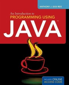 An Introduction to Programming Using Java - Dos Reis, Anthony J.