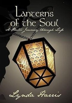 Lanterns of the Soul: A Poetic Journey Through Life