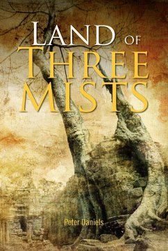 Land of Three Mists - Daniels, Peter