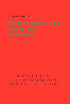Sluiproutes Van de Macht - Rooyen, Jules Van