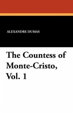 The Countess of Monte-Cristo, Vol. 1