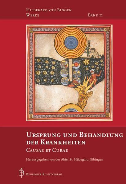 Ursprung und Behandlung der Krankheiten - Hildegard von Bingen