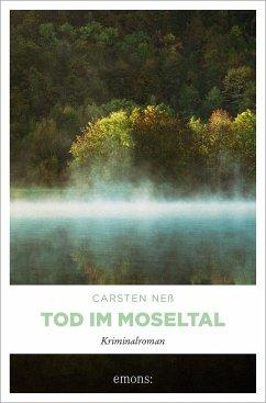 Tod im Moseltal - Neß, Carsten