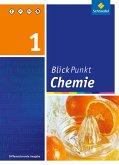 Blickpunkt Chemie - Ausgabe 2011 für Realschulen in Nordrhein-Westfalen. Schülerband 1