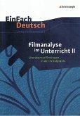 Filmanalyse 2. EinFach Deutsch - Unterrichtsmodelle