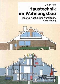 Haustechnik im Wohnungsbau