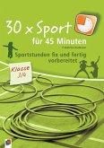 30 x Sport für 45 Minuten - Klasse 3/4