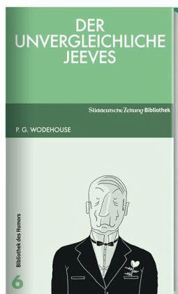 Der unvergleichliche Jeeves - Wodehouse, Pelham G.