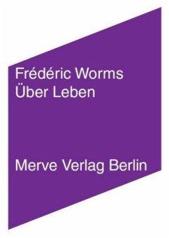Über Leben - Worms, Frédéric
