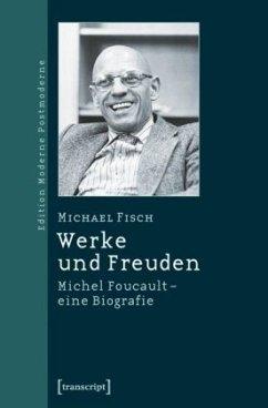 Werke und Freuden - Fisch, Michael