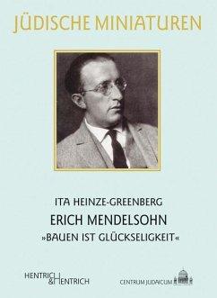 Erich Mendelsohn - Heinze-Greenberg, Ita