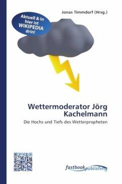 Wettermoderator Jörg Kachelmann