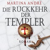 Die Rückkehr der Templer / Die Templer Bd.2 (25 Audio-CDs)