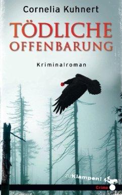 Tödliche Offenbarung - Kuhnert, Cornelia