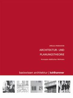 Architektur- und Planungstheorie - Paravicini, Ursula