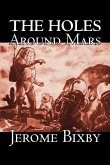 The Holes Around Mars by Jerome Bixby, Science Fiction, Adventure