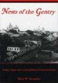 Nests of the Gentry: Family, Estate, and Local Loyalties in Provincial Russia