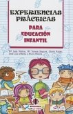 Experiencias Practicas Para Educacion Infantil
