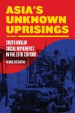 Asia's Unknown Uprising