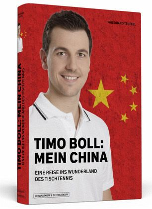 Timo Boll: Mein China - Teuffel, Friedhard
