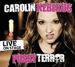 PussyTerror, 1 Audio-CD - Kebekus, Carolin