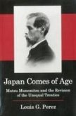 Japan Comes of Age: Mutsu Munemitsu and the Revision of the Unequal Treaties