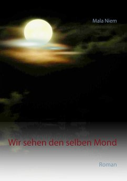 Wir sehen den selben Mond
