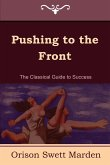 Pushing to the Front (the Complete Volume; Part 1 & 2)