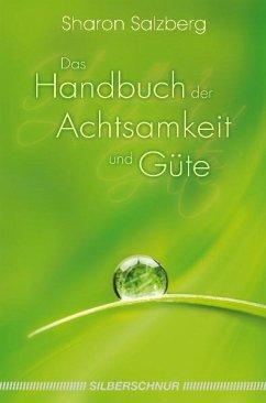 Das Handbuch der Achtsamkeit und Güte