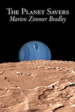 The Planet Savers by Marion Zimmer Bradley, Science Fiction, Adventure - Bradley, Marion Zimmer