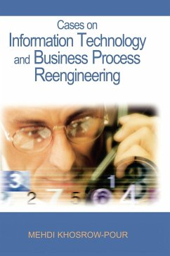 Cases on Information Technology and Business Process Reengineering - Khosrow-Pour, Mehdi