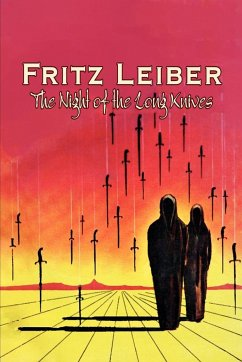 The Night of the Long Knives by Fritz Leiber, Science Fiction, Fantasy, Adventure - Leiber, Fritz