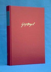 Gesammelte Werke / Vorlesungen über die Wissenschaft der Logik - Hegel, Georg Wilhelm Friedrich