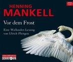 Vor dem Frost / Linda Wallander Bd.1 (6 Audio-CDs)
