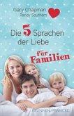 Die fünf Sprachen der Liebe für Familien