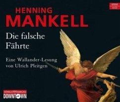 Die falsche Fährte / Kurt Wallander Bd.6 (6 Audio-CD) - Mankell, Henning