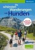 Die schönsten Wanderungen mit Hunden Oberbayern